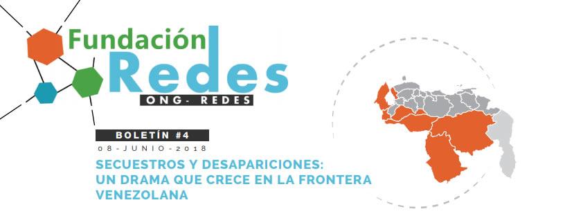 #Boletin004 – SECUESTROS Y DESAPARICIONES: UN DRAMA QUE CRECE EN LA FRONTERA VENEZOLANA