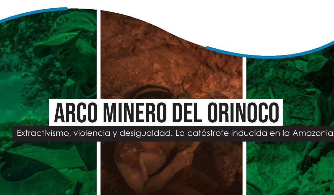 #InformeAmbiente – Arco Minero del Orinoco