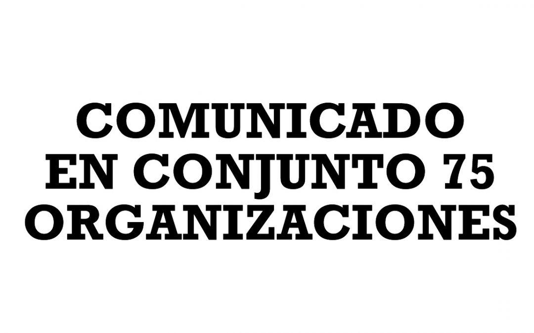 Comunicado en conjunto de 75 organizaciones rechazando las declaraciones del Ministro de Defensa