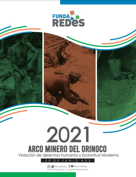 #InformeAmbiente – Arco Minero del Orinoco: Violaciones de derechos humanos y esclavitud moderna