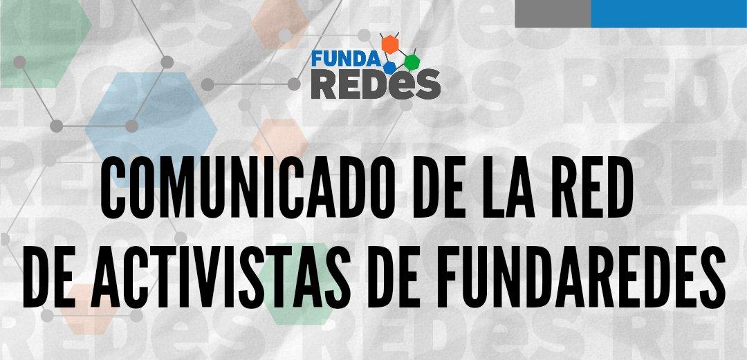 Comunicado de la red de activistas de FundaRedes