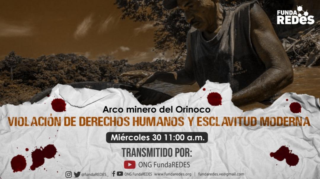 FundaRedes presentó informe de ambiente sobre violación de DDHH y esclavitud moderna