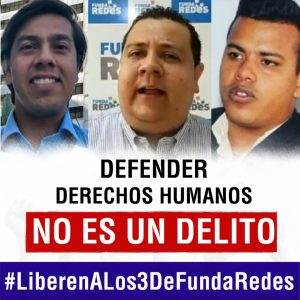 La detención arbitraria de activistas como una estocada a la defensa de los derechos humanos en Venezuela